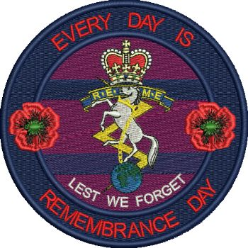 REME Everyday is Remembrance Day Badge